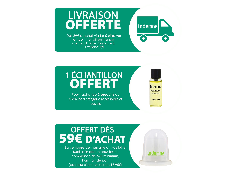 Indemne livraison offerte dès 39€ et échantillon offert